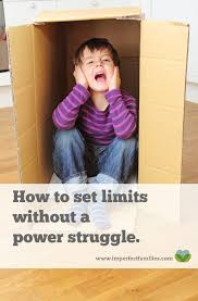 What You Need To Know About Setting Limits Without A Power