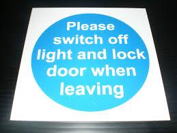 please lock door sign. PLEASE SWITCH OFF LIGHT AND LOCK DOOR 100mm X Fire Exit Safety Sign | EBay Please Lock Door
