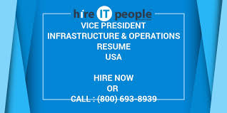 Vice President Infrastructure Operations Resume Hire It People