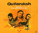Outlandish Presents...Beats, Rhymes & Life