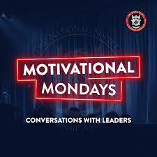 Motivational Mondays: Conversations with Leaders