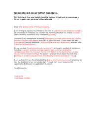 Unemployment Resume Interesting Cover Letter Template Unemployed