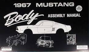1967 ford mustang wiring diagram manual reprint 1967 ford mustang body assembly manual reprint