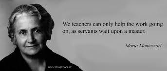 Maria Montessori Quotes Quotes Adorable Maria Montessori Quotes