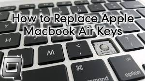 How to Replace Apple Macbook Air Keys - YouTube