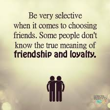 Friends Meaning Quotes Unique Lessons Learned In LifeBe Very Selective Lessons Learned In Life