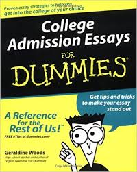 college admission essays for dummies geraldine woods  college admission essays for dummies geraldine woods 9780764554827 amazon com books