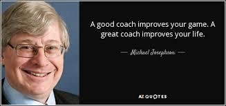 Great Coach Quotes Best TOP 48 GOOD COACHES QUOTES AZ Quotes