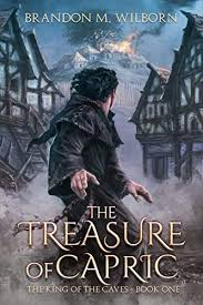 The Treasure of Capric (The King of the Caves Book 1) (English ...
