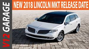 2018 lincoln mkt. contemporary mkt best 2018 lincoln mkt redesign release date and colors with lincoln mkt