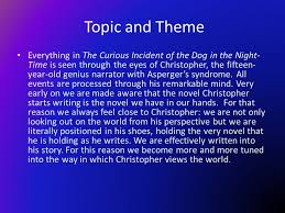 the curious incident of the dog in the night time ppt video 6 topic and theme everything in the curious incident of the dog