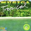 Musica Tropical de Colombia, Vol. 6