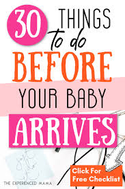 Baby Check List 30 Things To Do Before Baby Is Born Third Trimester