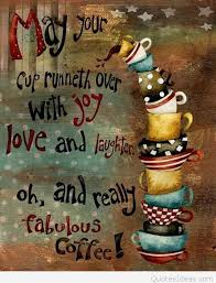Joy Quotes Beauteous Coffee Joy Quotes