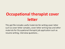 occupationaltherapistcoverletter 140223200919 phpapp01 thumbnail 4jpgcb1393186193 occupational therapy cover letter