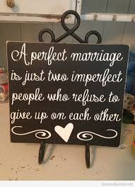 Marriage Quotes Sayings Mesmerizing Marriage Perfect Quotes