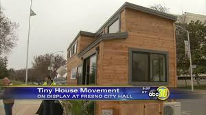 Small Picture Made in the Valley California Tiny House abc30com