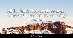 Slavery Quotes Frederick Douglass Quotes BrainyQuote 82