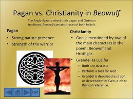 Beowulf Christianity Vs Paganism Quotes Best of Paganism Vs Christianity The Controversies PaganismReligionCom