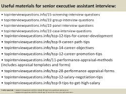 Interview Questions For Executive Assistants Top 10 Senior Executive Assistant Interview Questions And