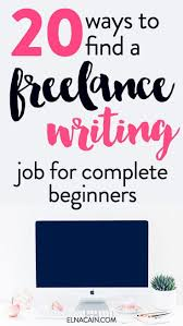 ways to lance writing jobs as a beginner lance  20 ways to lance writing jobs as a beginner lance writing jobs write online and learning