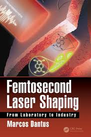 femtosecond chemistry. femtosecond laser shaping: from laboratory to industry chemistry n
