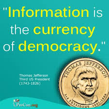 """「the third president, thomas jefferson said """"healthy democracy needs to give right information」の画像検索結果"""