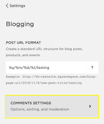 Comments Settings – Squarespace Help