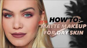 100 matte makeup routine for dry skin tips tricks hacks mariah leonard