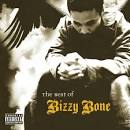 The Best of Bizzy Bone [Clean]