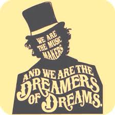 Charlie And The Chocolate Factory Quotes Gorgeous We Are The Music Makers And We Are The Dreamers Of Dreams Willy