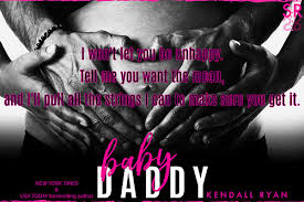 I Love My Baby Daddy Quotes Beauteous Baby Daddy By Kendall Ryan