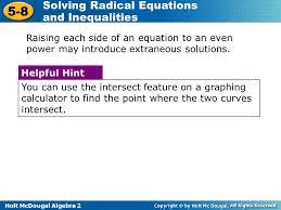 holt mcdougal algebra 2 5 8 solving radical equations and inequalities raising each side of