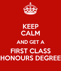 First Class Honours Keep Calm And Get A First Class Honours Degree Poster Darren