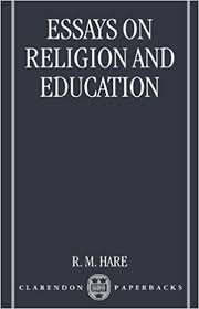 com essays on religion and education  com essays on religion and education 9780198249962 r m hare books