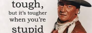 John Wayne Quote Life Is Hard Custom John Wayne Quote Life Is Hard Stunning John Wayne Quote Stupid