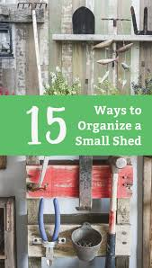 Steel Shed Design Software Free 15 Shed Organization Ideas You Need To Try Life Storage Blog