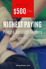 Plasma Donation Weight Chart 11 Highest Paying Plasma Donation Centers Near Me Earn 500