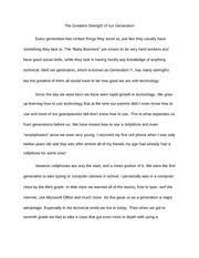 strenghts of our generation essay the greatest strength of our  strenghts of our generation essay the greatest strength of our generation every generation has certain things they excel at just like they usually
