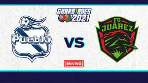 Liga MX EN VIVO: Puebla vs Juárez Guardianes 2021 Jornada 6
