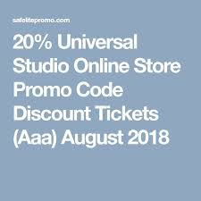 20 universal studio promo code tickets aaa august 2018 s 2019 coding s and universal studios