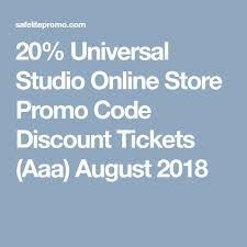 20 universal studio promo code tickets aaa august 2018 s 2019 coding s and universal studios
