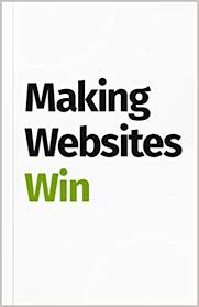 Amazon Book Charts Sales Uk Making Websites Win Apply The Customer Centric Methodology
