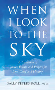 When I Look To The Sky A Collection Of Quotes Poems And Prayers