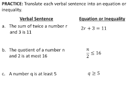 practice translate each verbal sentence into an equation or inequality