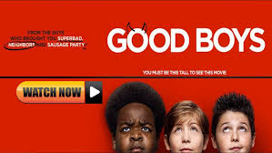 Watch Good Boys 2019 Online Full Movie For Free Hd