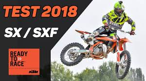 2018 ktm test. exellent 2018 2018 ktm sx and sxf test review and ktm test t