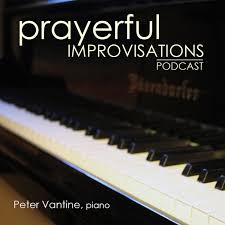 Prayerful Improvisations Podcast