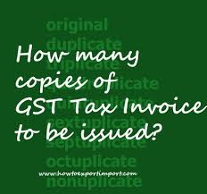 How Many Copies Of Gst Tax Invoice To Be Issued?