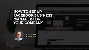 How To Set Up Facebook Business Manager For Your Company (2016 ...
